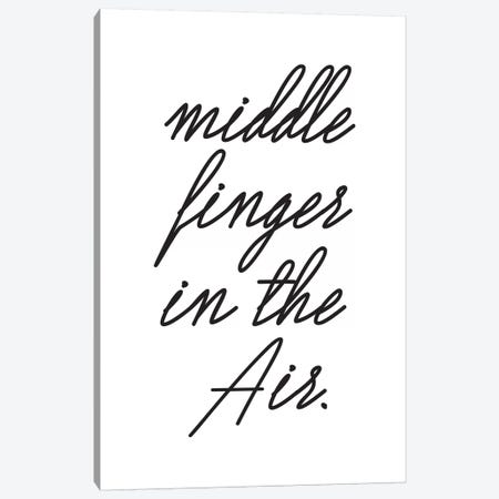 Middle Fingers In The Air. Canvas Print #HON174} by Honeymoon Hotel Canvas Art Print
