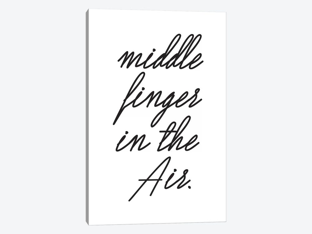 Middle Fingers In The Air. by Honeymoon Hotel 1-piece Canvas Artwork