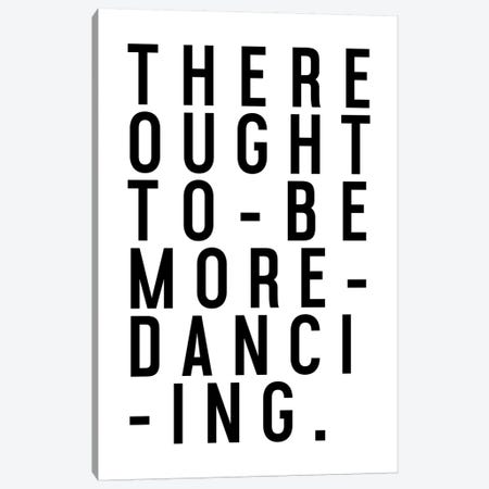 More Dancing Canvas Print #HON180} by Honeymoon Hotel Canvas Art Print