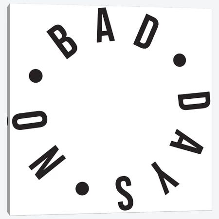 No Bad Days Canvas Print #HON187} by Honeymoon Hotel Canvas Artwork