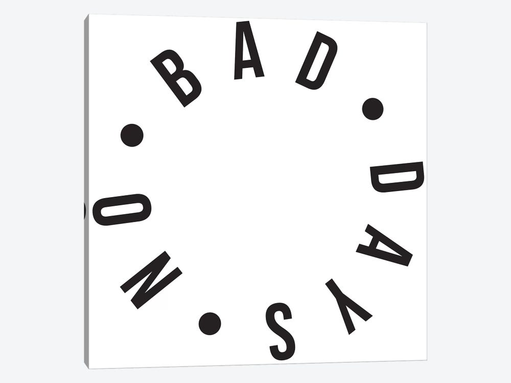 No Bad Days by Honeymoon Hotel 1-piece Canvas Art