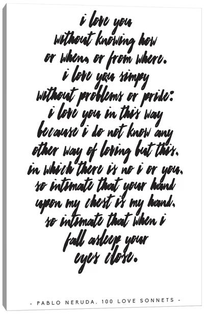 Pablo Neruda Love Quote Canvas Art Print