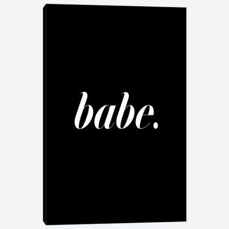 Babe. (Black) Canvas Print #HON21} by Honeymoon Hotel Canvas Wall Art