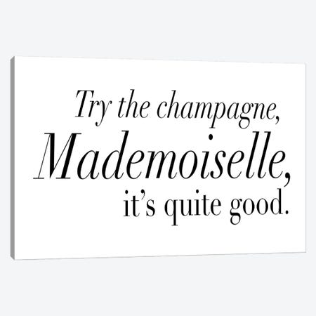 Try The Champagne, Mademoiselle Canvas Print #HON254} by Honeymoon Hotel Canvas Artwork