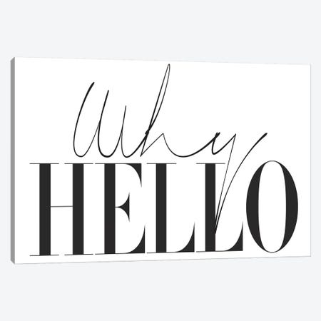 Why Hello Canvas Print #HON267} by Honeymoon Hotel Canvas Art Print