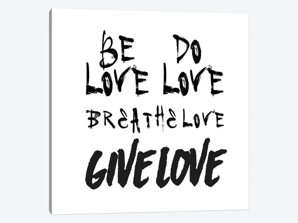 Be Love by Honeymoon Hotel 1-piece Canvas Wall Art