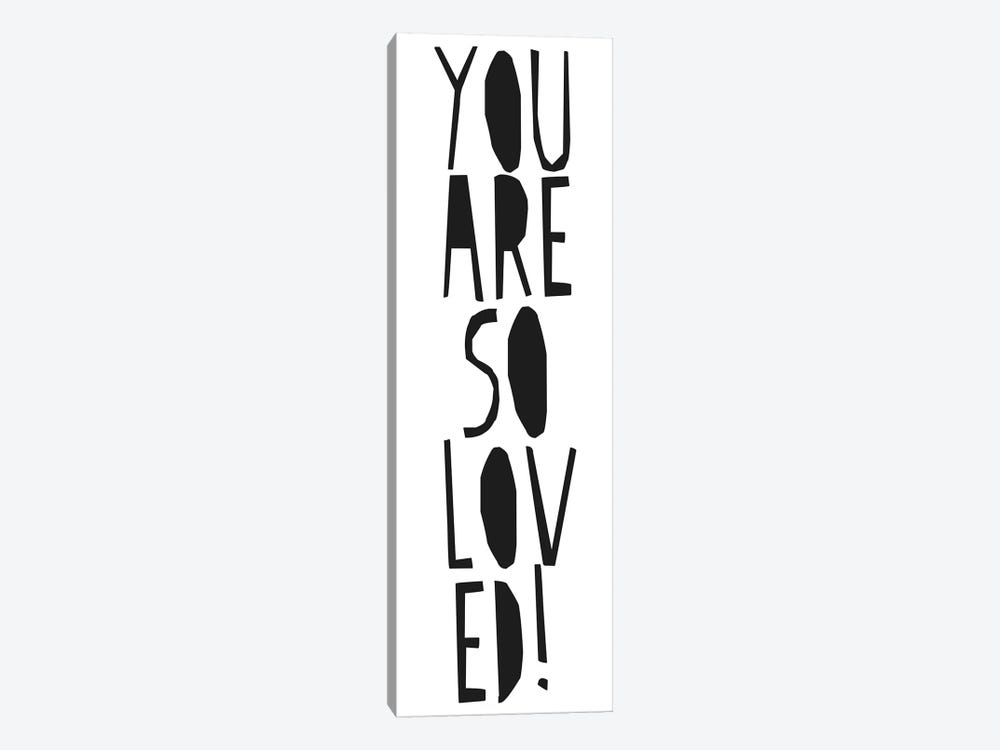 You Are So Loved! 1-piece Canvas Art Print