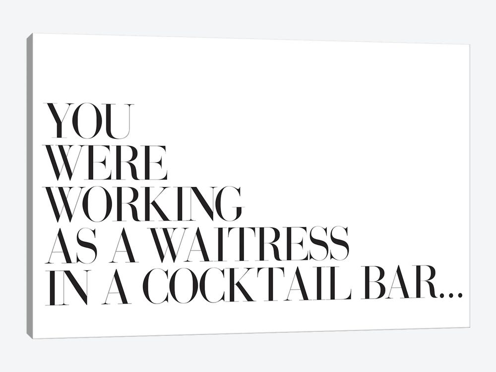 You Were Working As A Waitress In A Cocktail Bar… by Honeymoon Hotel 1-piece Canvas Wall Art