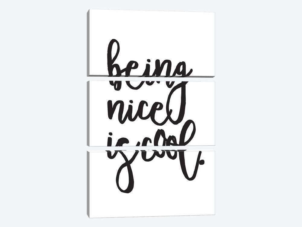 Being Nice Is Cool. by Honeymoon Hotel 3-piece Canvas Art