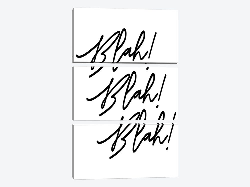Blah! Blah! Blah! by Honeymoon Hotel 3-piece Art Print