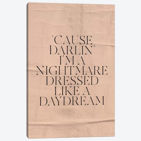 Nightmare Dressed Like A Daydream Canvas Print #HON422} by Honeymoon Hotel Canvas Art