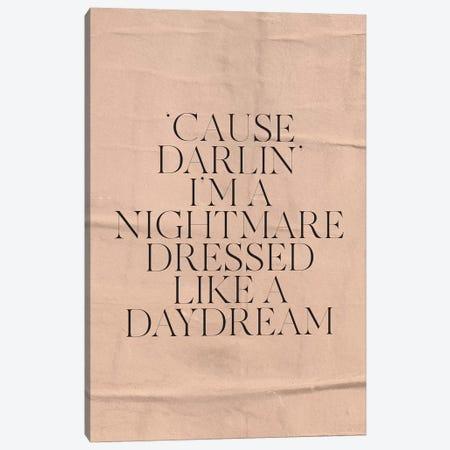 Nightmare Dressed Like A Daydream Canvas Print #HON422} by Honeymoon Hotel Canvas Art