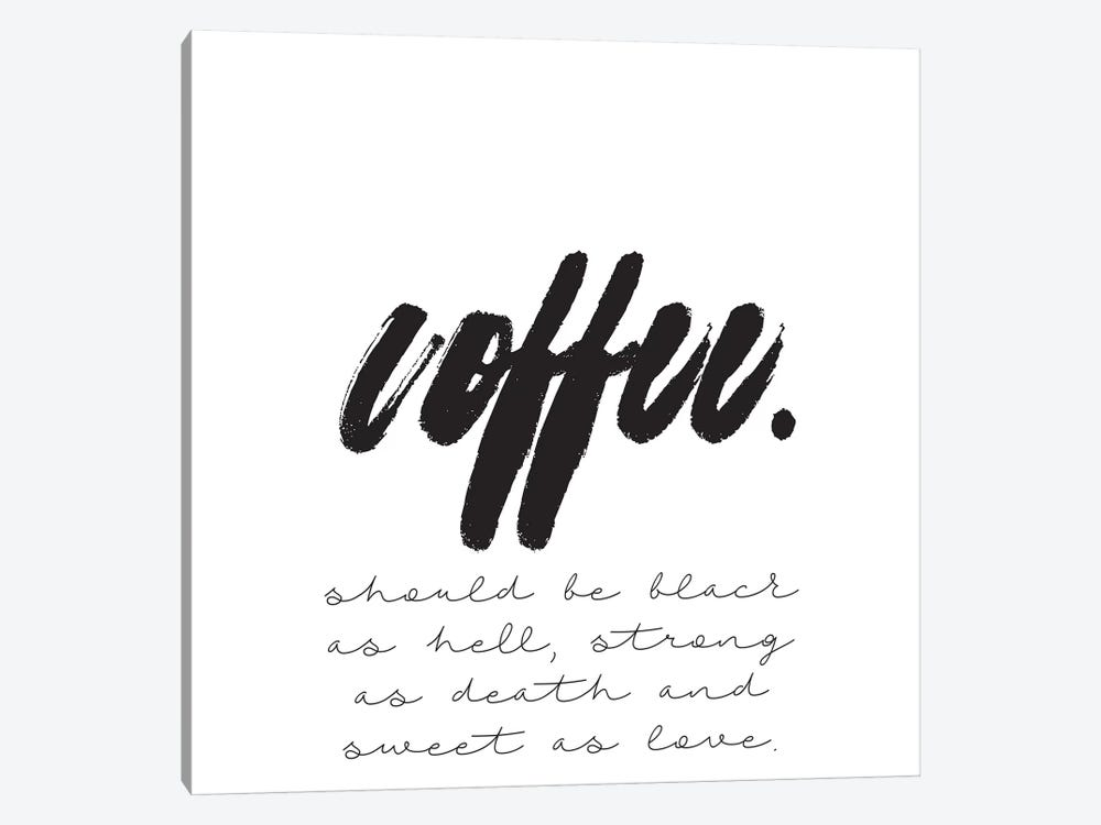 Coffee Should Be… by Honeymoon Hotel 1-piece Art Print