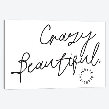 Crazy Beautiful. Canvas Print #HON65} by Honeymoon Hotel Canvas Art Print