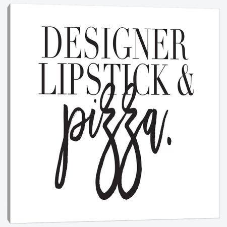 Designer Lipstick & Pizza. Canvas Print #HON70} by Honeymoon Hotel Canvas Print