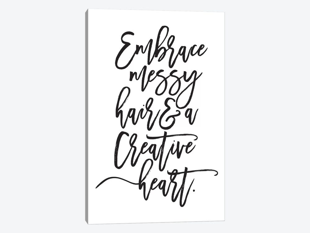 Embrace Messy Hair… by Honeymoon Hotel 1-piece Canvas Print