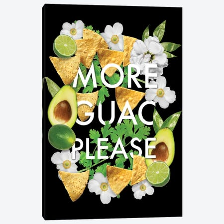 More Guac Please Canvas Print #HPE25} by Heather Perry Canvas Print