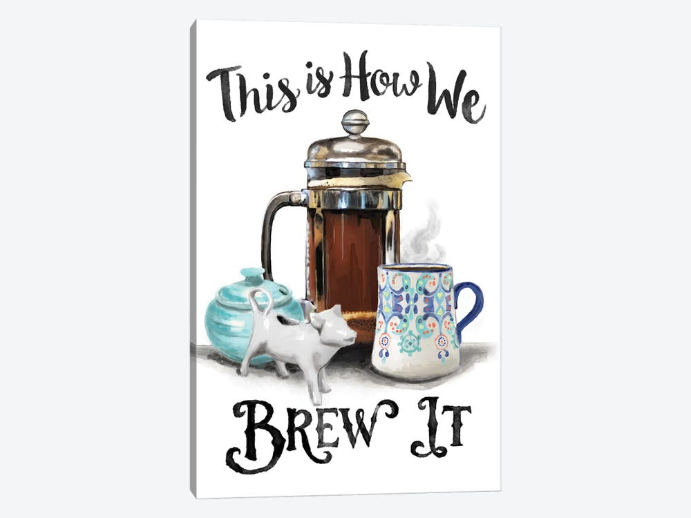 This Is How We Brew It by Heather Perry 1-piece Canvas Wall Art