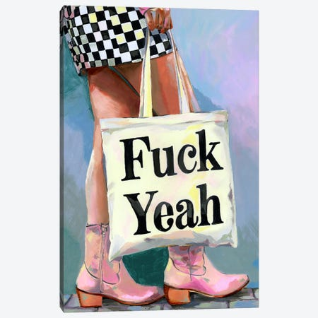 Fuck Yeah Canvas Print #HPE70} by Heather Perry Canvas Print