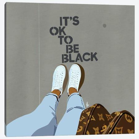 It's OK To Be Black Canvas Print #HSM35} by Artpce Canvas Art