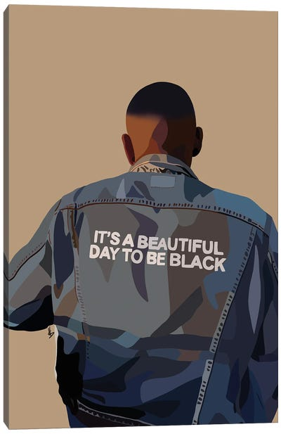 It's A Beautiful Day To Be Black Canvas Art Print