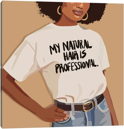 Natural Hair Is Professional Canvas Art Print