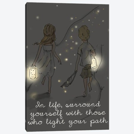 Surround Yourself With Those Who Light Your Path Canvas Print #HST132} by Heather Stillufsen Canvas Artwork