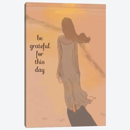 Be Grateful For This Day Canvas Print #HST14} by Heather Stillufsen Art Print