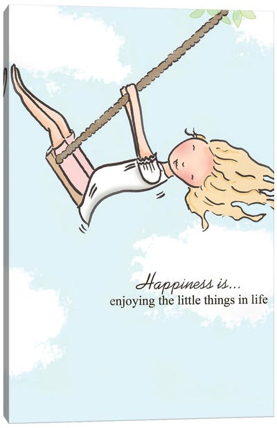 Happiness Is Enjoying The Little Things In Life Canvas Art Print