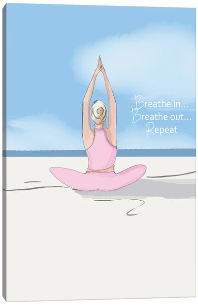 Breathe In Breathe Out Repeat Canvas Art Print