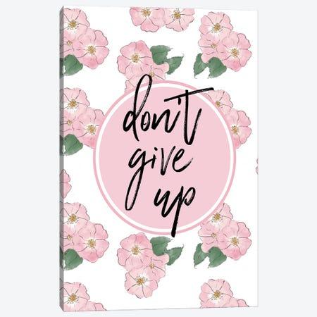Don't Give Up Canvas Print #HST41} by Heather Stillufsen Canvas Art Print