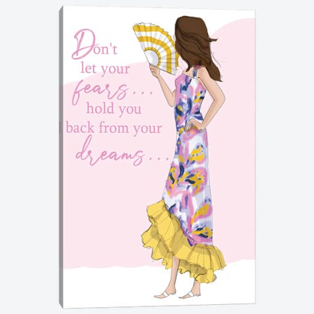 Don't Let Your Fears Hold You Back Canvas Print #HST43} by Heather Stillufsen Art Print