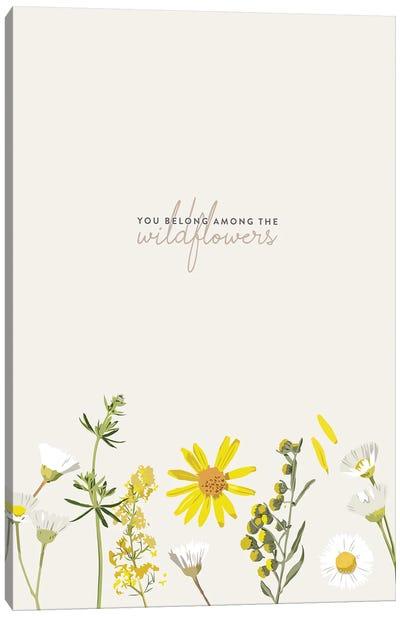 You Belong Among The Wildflowers - Tom Petty Canvas Art Print