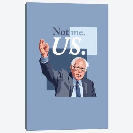 "Bernie Sanders ""Not Me, Us."" Illustration Canvas Print #HVW5} by Holly Van Wyck Canvas Print"