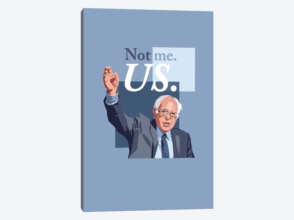 "Bernie Sanders ""Not Me, Us."" Illustration by Holly Van Wyck 1-piece Canvas Print"