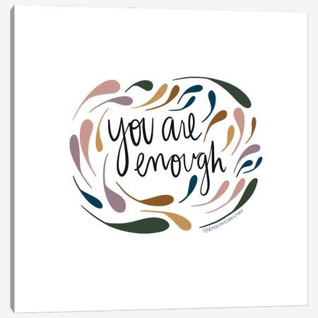 You Are Enough Canvas Print #HYW5} by Harmony Willow Canvas Art