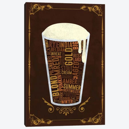 Your Beer, Your Way Canvas Print #ICA204} by Unknown Artist Art Print