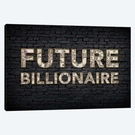 Future Billionaire Canvas Print #ICA2220} by 5by5collective Canvas Print