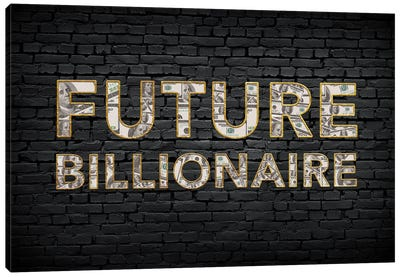 Future Billionaire Canvas Art Print