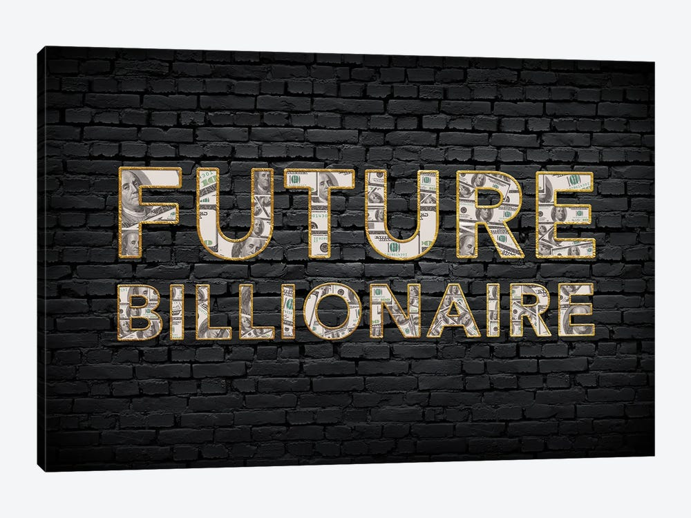 Future Billionaire by 5by5collective 1-piece Canvas Wall Art