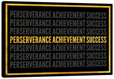 Perserverance - Achievement - Success I Canvas Art Print