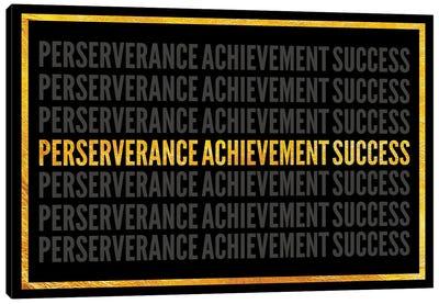 Perserverance - Achievement - Success I Canvas Art Print