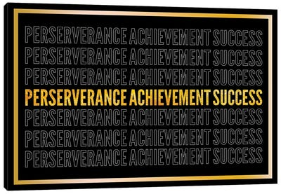 Perserverance - Achievement - Success II Canvas Art Print