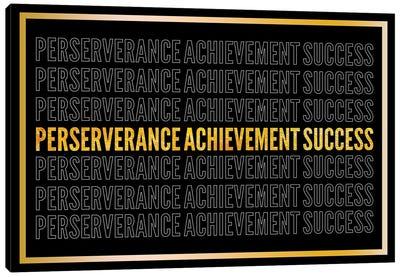 Perserverance - Achievement - Success II Canvas Art Print