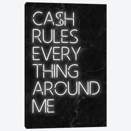 Cash Rules Canvas Print #IDR3} by Ink & Drop Canvas Artwork