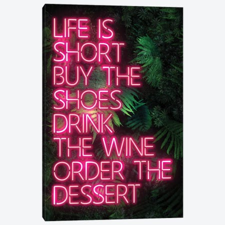 Life Is Short Canvas Print #IDR73} by Ink & Drop Canvas Artwork