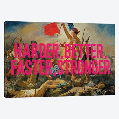 Harder Better Pink Canvas Print #IDR80} by Ink & Drop Canvas Print