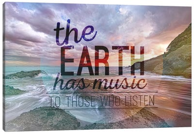 The Earth has Music Canvas Art Print