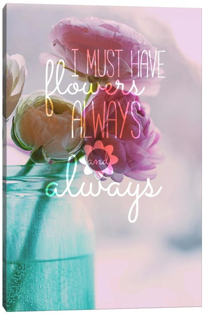 Always Flowers Canvas Art Print