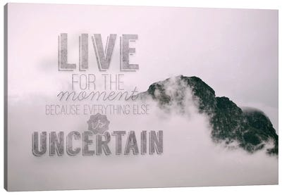 Live for the Moment Canvas Art Print